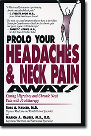 Prolo Your Headache and Neck Pain Away!